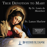 True Devotion to Mary by St. Louis de Montfort
