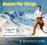 Blessed Pier Giorgio - Man of the Beatitudes