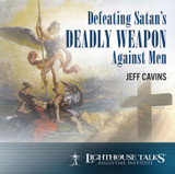 Defeating Satan's Deadly Weapon Against Men