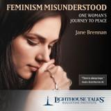Feminism Misunderstood