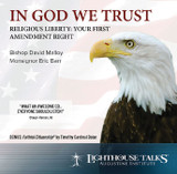 In God We Trust: Religious Liberty