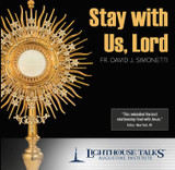 Stay With us Lord
