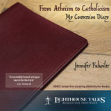 From Atheism to Catholicism: My Conversion Diary