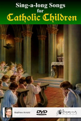 Sing-a-Long Songs for Catholic Children