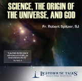 Science, the Origin of the Universe, and God