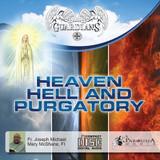 Heaven, Hell, Purgatory
