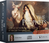 The Prophets: A Study of the Prophetic Literature of the Old Testament