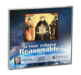 Is your Religion Reasonable? CD