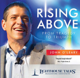 Rising Above: From Tragedy to Triumph