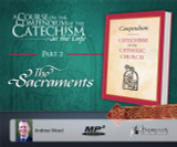 Catechism in the Cafe Course Part 2: The Sacraments MP3