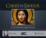 Christ the Saviour: A Course on Christology MP3