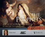 The Prophets: A Study of the Prophetic Literature of the Old Testament MP3