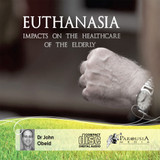 Euthanasia : Impacts on the Healthcare of the Elderly MP3