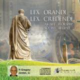 Lex Orandi, Lex Credendi MP3