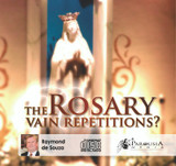 The Rosary: Vain Repetitions? MP3