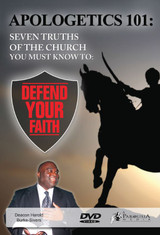 Apologetics 101: Seven Truths of the Church You Must Know to Defend Your Faith - Deacon Harold Burke-Sivers (DVD)