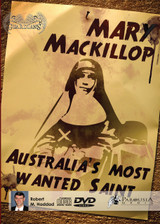 Mary MacKillop: Australia's Most Wanted Saint (DVD)