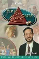 First Comes Love EWTN