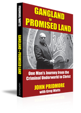 Gangland to Promised Land Book