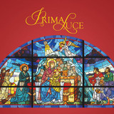 Prima Luce - A Collection of Christmas Hymns & Chants (CD)