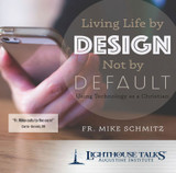 Living Life by Design, Not Default