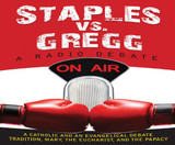 Staples vs. Gregg: A Radio Debate - Tim Staples - Catholic Answers ( 5 CD Set)