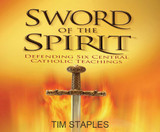 Sword of the Spirit - Tim Staples - Catholic Answers (6 CD Set)