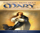 The Gospel Truth About Mary Volume 1 - Tim Staples - Catholic Answers (6 CD Set)
