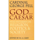 God and Caesar - Cardinal George Pell (Paperback)