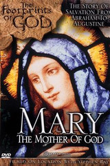 *PRE-ORDER - NEW STOCK AVAILABLE JUNE 2021* Mary: The Mother of God (The Footprints of God Series)