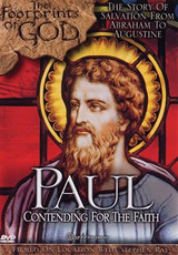 *PRE-ORDER - NEW STOCK AVAILABLE JUNE 2021* Paul: Contending for the Faith (The Footprints of God Series)