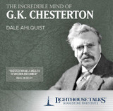 THE INCREDIBLE MIND OF G.K. CHESTERTON