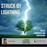 Struck by Lightning: Death Judgement and Conversion (CD)