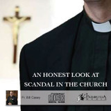 An Honest Look a Scandal in the Church - Fr. William Casey C.P.M. - St Joseph Communications (CD)