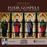 The Four Gospels: Trusted Treasures - Steve Ray - St Joseph Communications - CD