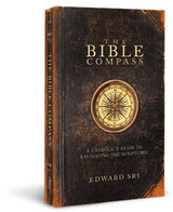The Bible Compass - Dr Edward Sri - Ascension Press (Paperback)