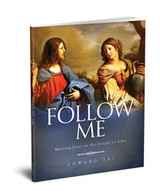 Follow Me: Meeting Jesus in the Gospel of John - Dr Edward Sri - Ascension Press (Student Workbook)