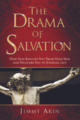 The Drama of Salvation - Jimmy Akin - Catholic Answers Press (Hard Cover)