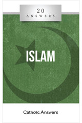 'Islam' - 20 Answers - Catholic Answers (Booklet)