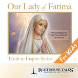 Our lady of Fatima - Quiet Waters - Lighthouse Talks (CD)