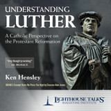 Understanding Luther - Ken Hensley - Lighthouse Talks (CD)