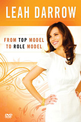 From Top Model to Role Model - Leah Darrow - Catholic Answers (DVD)