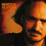 Rend the Heavens - Stephen Kirk - Music CD