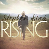 Rising - Stephen Kirk - Music CD