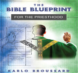 The Bible Blueprint for the Priesthood - Karlo Broussard - Catholic Answers (2 CD Set)