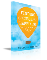 Finding True Happiness - Archbishop Fulton Sheen (Paperback)