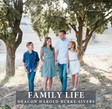 Family Life - Deacon Harold Burke-Sivers (MP3)