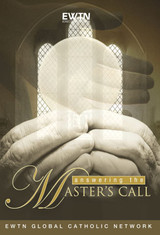 Answering the Master's Call - EWTN (4 DVD Set)
