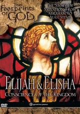 Elijah & Elisha: Conscience of the Kingdom (The Footprints of God Series)