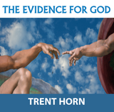 The Evidence for God - Trent Horn - Catholic Answers (CD)
